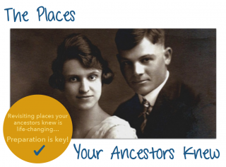 The Places Your Ancestors Knew